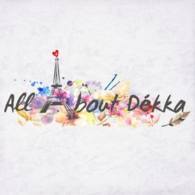 All About Dékka