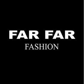 Far Far Fashion