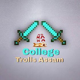 College Trolls Assam