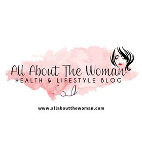 ALL ABOUT THE WOMAN -  health, food, lifestyle, Nutrition, fitness, Travel, parenting blog