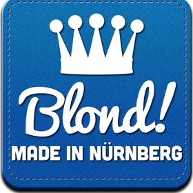 Blond! Made in Nürnberg®
