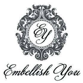 Embellish You