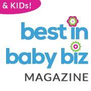Best in Baby Biz & Kids Magazine