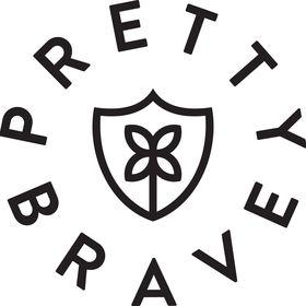 PRETTY BRAVE