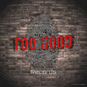 Too Hood Records