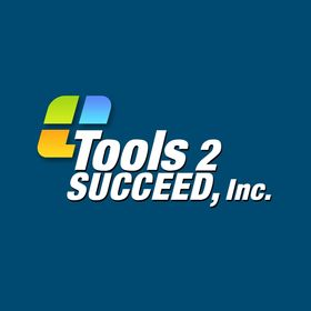 Tools 2 Succeed, Inc.