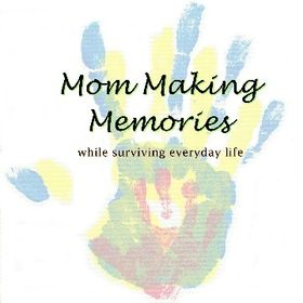 Mom Making Memories / Everyday life / Blogging / Being a mom