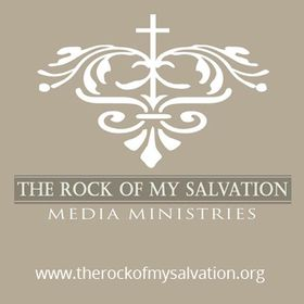 The Rock of My Salvation