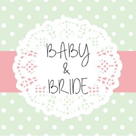 Baby and Bride