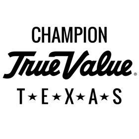 Champion True Value Texas