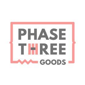 Phase Three Goods