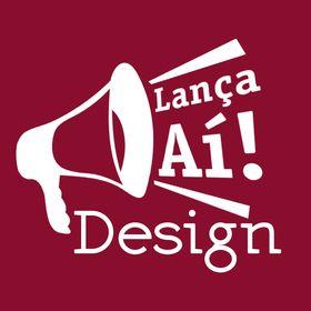 Lança Aí Design