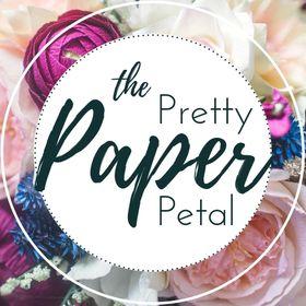 The Pretty Paper Petal