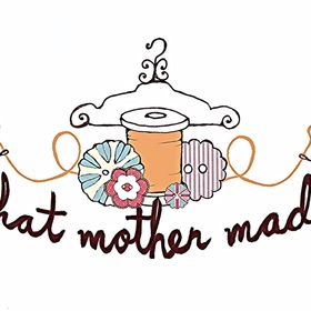 What Mother Made