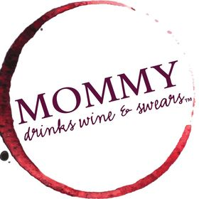 Mommy drinks wine and swears