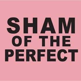 Sham of the Perfect Photography Collective