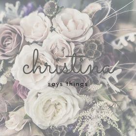 Christina Says Things