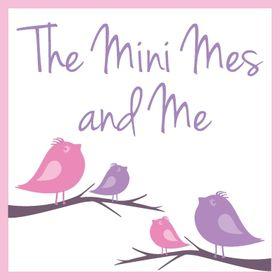 The Mini Mes and Me