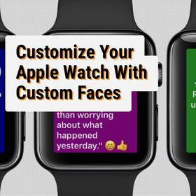 Apple Watch Custom Faces
