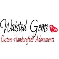 Waisted Gems