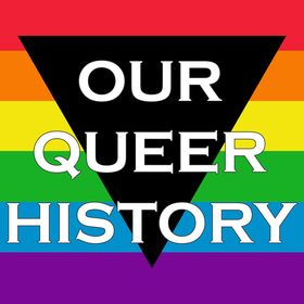 Our Queer History