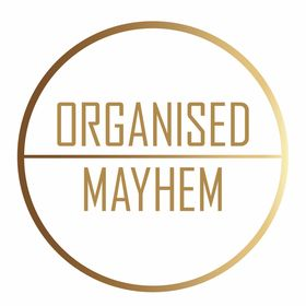 Organised Mayhem