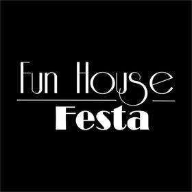 Fun House Festa ®