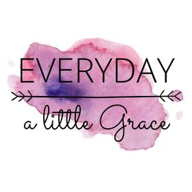 EVERYDAY a little Grace