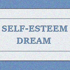 Self-esteem Dream