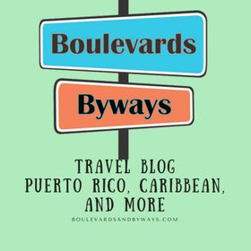 Boulevards & Byways - Travel Blog - The Caribbean, Puerto Rico & More