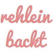 rehlein backt