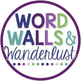 Word Walls and Wanderlust