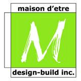 maison d'etre design-build inc.