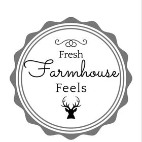 Fresh Farmhouse Feels