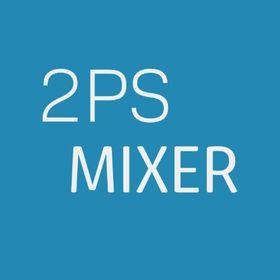 2 PS Mixer