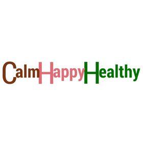 Calm Happy Healthy