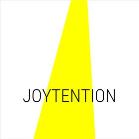 Joytention. Attention on what brings you joy.