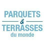 Parquets et Terrasses du Monde