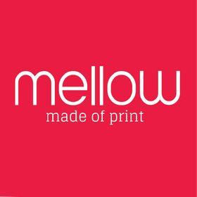 Mellow - made of print