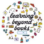 Learning Beyond Books