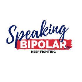 Speaking Bipolar