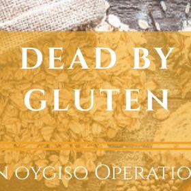 Dead By Gluten | Gluten Free, Health And Detox