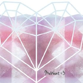 MeWant <3