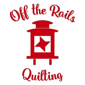 Off the Rails Quilting