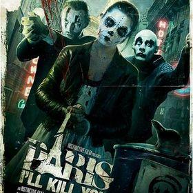 Paris I'll Kill You