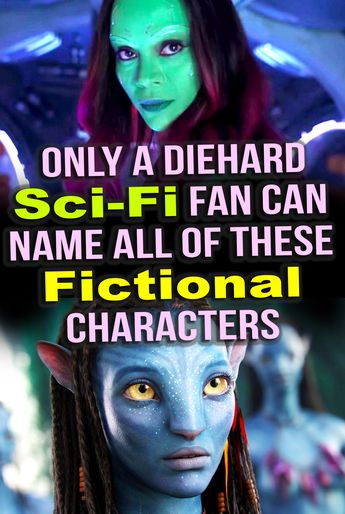 Quiz: Only A Diehard Sci-Fi Fan Can Name All of These Fictional Characters