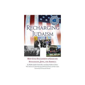 Recharging Judaism - by Judith Schindler & Judith Seldin-Cohen (Paperback)
