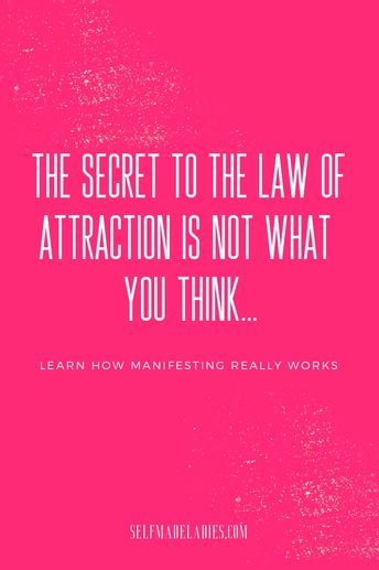 """The Secret Behind """"The Secret"""" - How the Law of Attraction Works"""
