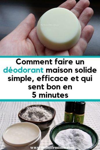 Comment faire un déodorant maison solide simple, efficace et qui sent bon en 5 minutes #deodorant #odeur #parfum #recette #sueur #BeautyHacksForDarkCircles