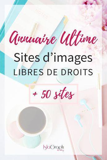 L'annuaire Ultime de sites d'images libres de droits avec plus de 50 sites #freeimage #imageslibresdedroits